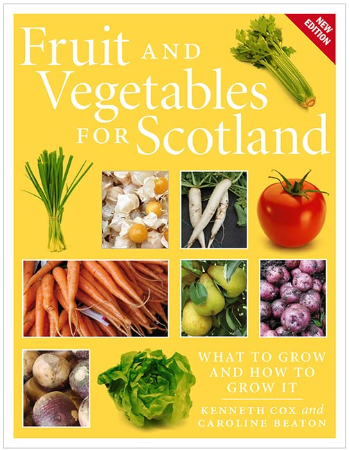 Fruit and Vegetables for Scotland By Kenneth Cox