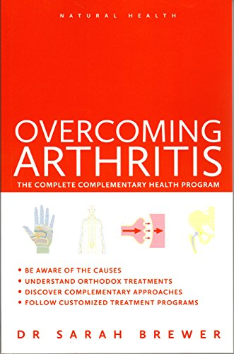 Overcoming Arthritis By Dr. Sarah Brewer