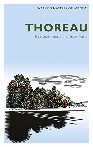 Thoreau: Transcendent Nature for a Modern World by Henry David Thoreau