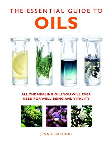 The Essential Guide to Oils By Jennie Harding