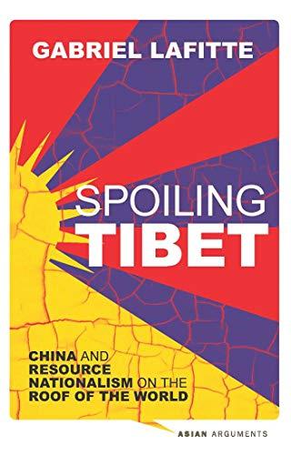 Spoiling Tibet By Gabriel Lafitte