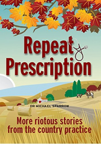 Repeat Prescription By Dr Michael Sparrow
