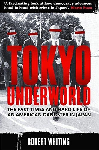 Tokyo Underworld By Robert Whiting