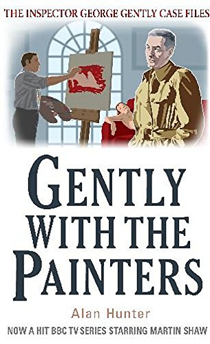 Gently With the Painters by Mr. Alan Hunter