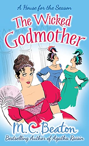 The Wicked Godmother by M. C. Beaton