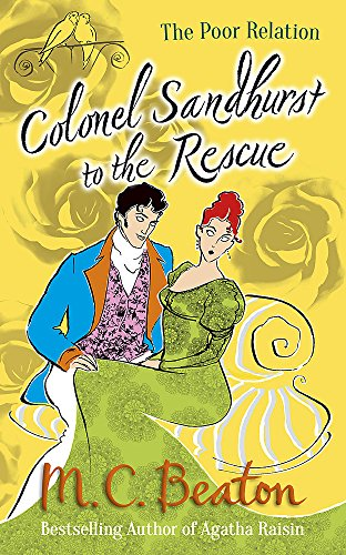 Colonel Sandhurst to the Rescue by M. C. Beaton