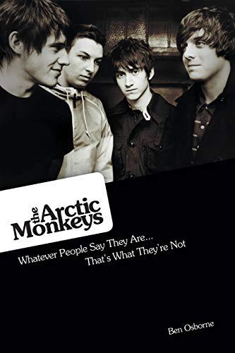 The Arctic Monkeys By Ben Osbourne