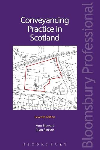 Conveyancing Practice in Scotland By Ann Stewart