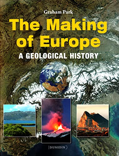 The Making of Europe By Graham Park