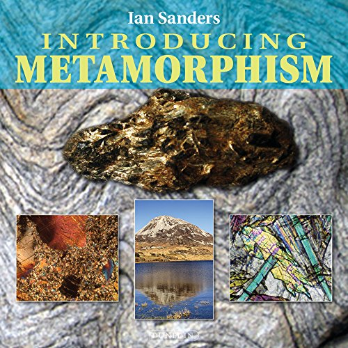 Introducing Metamorphism (Introducing Earth and Environmental Sciences) By Ian Sanders