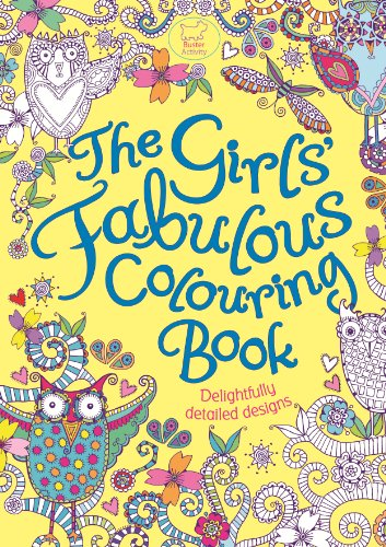 The Girls' Fabulous Colouring Book By Illustrated by Hannah Davies