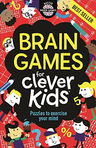 Brain Games For Clever Kids (Buster Brain Games) By Gareth Moore, B.Sc, M.Phil, Ph.D
