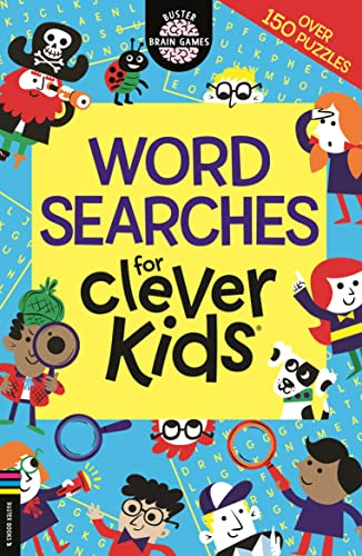 Wordsearches for Clever Kids (Buster Brain Games) By Gareth Moore, B.Sc, M.Phil, Ph.D