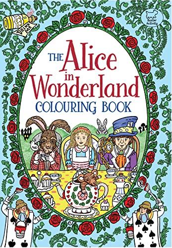 The Alice in Wonderland Colouring Book By Rachel Cloyne