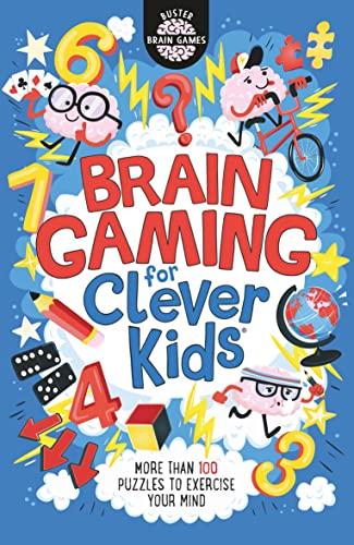 Brain Gaming for Clever Kids von Gareth Moore