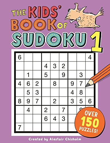 The Kids' Book of Sudoku 1 (Buster Puzzle Books) By Alastair Chisholm