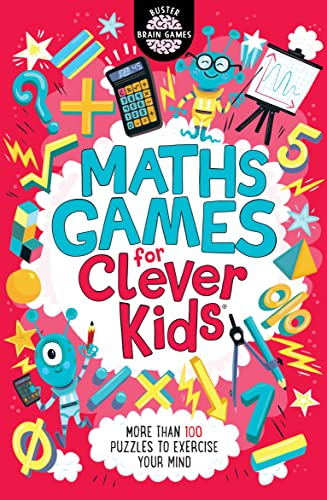 Maths Games for Clever Kids (Buster Brain Games) By Gareth Moore