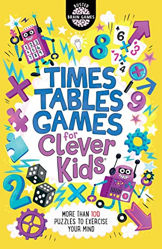 Times Tables Games for Clever Kids By Gareth Moore