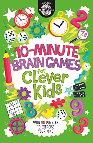 10-Minute Brain Games for Clever Kids By Gareth Moore
