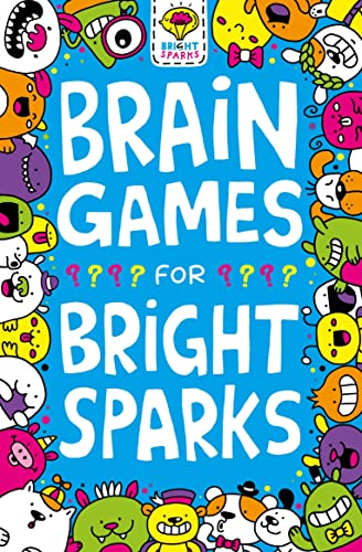 Brain Games for Bright Sparks By Gareth Moore