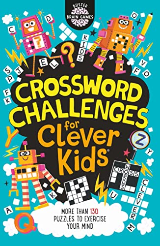 Crossword Challenges for Clever Kids By Gareth Moore