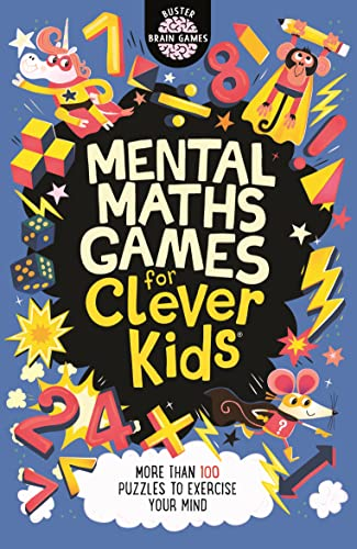 Mental Maths Games for Clever Kids By Gareth Moore