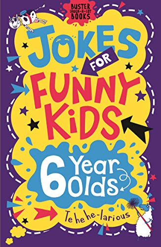 Jokes for Funny Kids: 6 Year Olds By Andrew Pinder