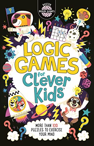 Logic Games for Clever Kids By Gareth Moore