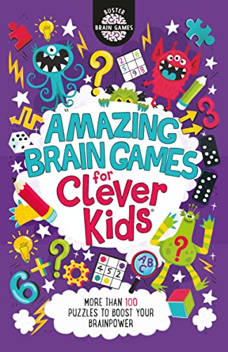 Amazing Brain Games for Clever Kids (R) By Gareth Moore