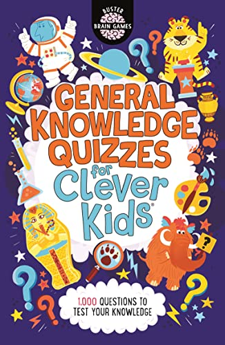 General Knowledge Quizzes for Clever Kids (R) By Joe Fullman