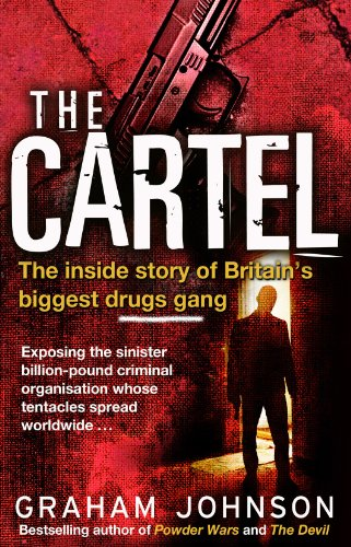 The Cartel By Graham Johnson