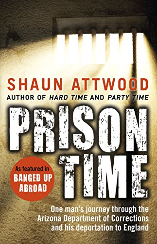 Prison Time By Shaun Attwood