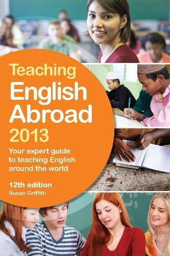 Teaching English Abroad 2013 By Susan Griffith