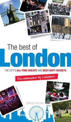 The Best of London By Holly Ivins
