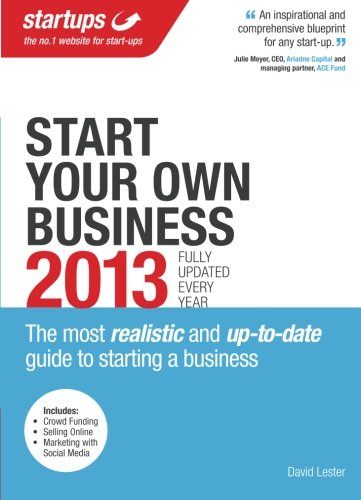 Start Your Own Business 2013 By startups.co.uk