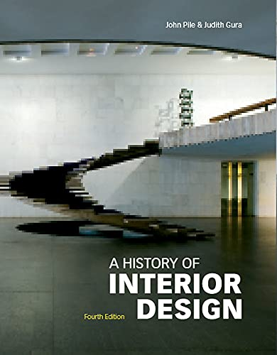 A History of Interior Design, Fourth edition By Judith Gura