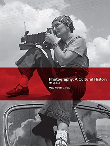 Photography, Fourth Edition By Mary Warner Marien