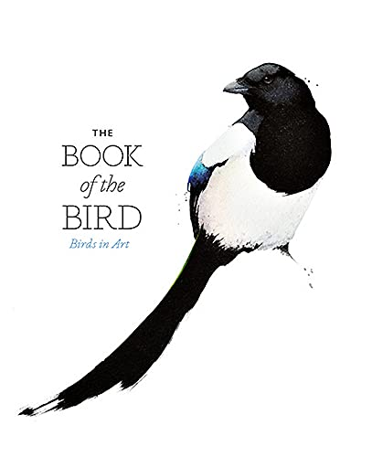 The Book of the Bird: Birds in Art by Angus Hyland
