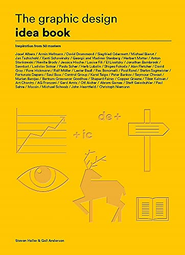 The Graphic Design Idea Book: Inspiration from 50 Masters By Steven Heller
