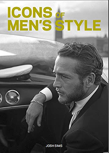 Icons of Men's Style:Pocket size edition By Josh Sims
