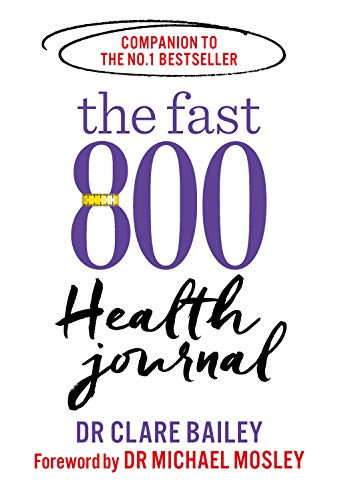 The Fast 800 Health Journal By Dr Michael Mosley