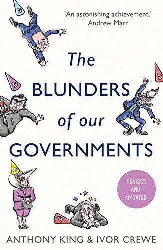 The Blunders of Our Governments by Anthony King