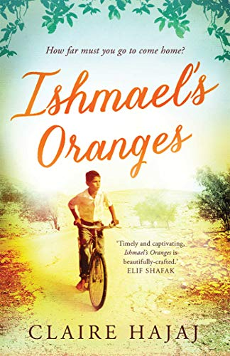 Ishmael's Oranges By Hajaj Claire