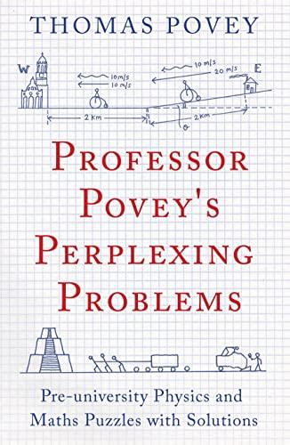 Professor Povey's Perplexing Problems von Thomas Povey