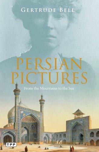 Persian Pictures von Gertrude Bell