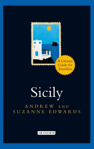 Sicily A Literary Guide for Travellers By Andrew Edwards