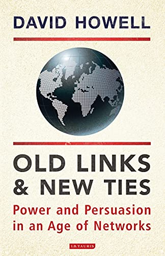 Old Links and New Ties By David Howell,