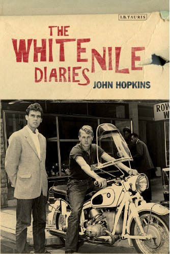 The White Nile Diaries By John Hopkins
