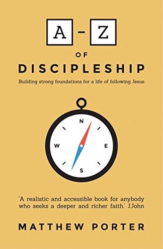 A-Z of Discipleship By Matthew Porter
