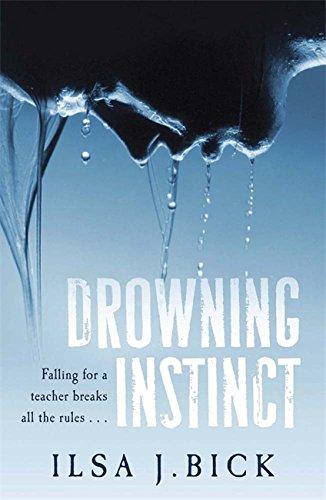 Drowning Instinct by Ilsa J. Bick